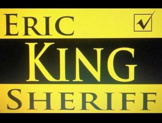 Eric King (for) Sheriff
